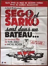 Affiche SEGO ET SARKO SONT DANS UN BATEAU Michel Royer KARL ZERO 120x160cm *D