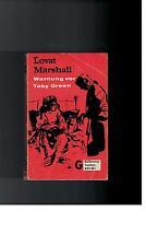 Lovat Marshall - Warnung vor Toby Green - 1962
