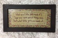 Framed Stitchery Sampler Little Girls...made sugar spice Rustic Wall Decor