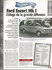 FICHE DESCRIPTIVE - TECHNIQUE - LA FORD ESCORT MK 1 DE 1968