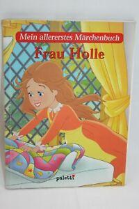 Mein allererstes Märchenbuch Frau Holle ( B4 )