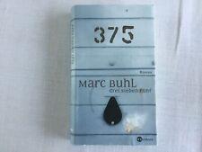Drei Sieben Fünf von Marc Buhl (2008, Gebunden) 375 Roman