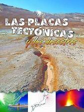 Las placas tectónicas y los desastres / Plate Tectonics and Disasters