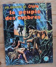 BUSCEMA UNE AVENTURE DE CONAN N 2 LE PEUPLE DES OMBRES LUG 1977 SUPERBE STRANGE