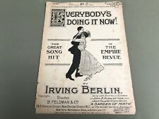 Everybody's Doing It Now Irving Berlin ORIGINAL RARE 1912 vintage sheet music