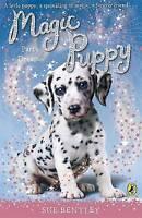 Magic Puppy: Party Dreams, Bentley, Sue , Acceptable | Fast Delivery