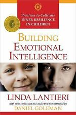 Building Emotional Intelligence : Practices to Cultivate Inner Resilience in...