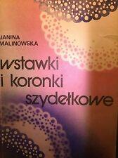 J. MALINOWSKA - WSTAWKI I KORONKI SZYDEŁKOWE