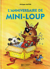 L'anniversaire de Mini Loup * Philippe MATTER * Album Hachette * humour book