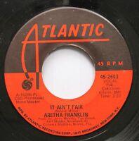 Soul 45 Aretha Franklin - It Ain'T Fair / Eleanor Rigby On Atlantic