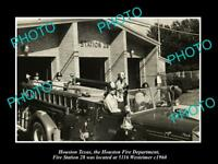 OLD LARGE HISTORIC PHOTO OF HOUSTON TEXAS, THE FIRE DEPARTMENT STATION No28 1960