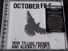 October File - How To Lose Friends And Alienate People (SEALED NEW CD 2004)