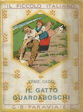 Cadej - Il Gatto Guardaboschi  - Il Piccolo Italiano 1931 Paravia
