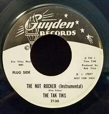 """The Tak Tiks Gyden 2130 """"THE NUT ROCKER"""" (ROCK & ROLL) PROMO  45 SHIPS FREE"""