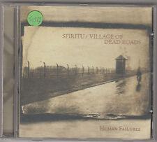 SPIRITU / VILLAGE OF DEAD ROADS - human failures CD