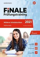 FiNALE Prüfungstraining 2021 Mittlerer Schulabschluss Nordrhein-Westfalen. Mathe