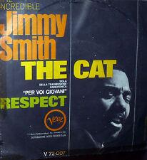"JIMMY SMITH  7"" THE CAT  ITALY 1969 SIGLA RADIO  PER VOI GIOVANI - RESPECT"