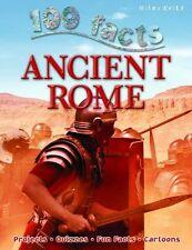 100 Facts Ancient Rome,Fiona Macdonald,Belinda Gallagher