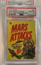 2018 Topps 80th Anniversary Wrapper Art #97  1962 Mars Attacks Only 405, PSA 10