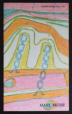 galerie mathias Fels # MARK BRUSSE # dedicated, 1967, mint-, original litho