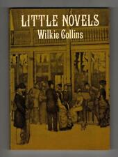 Little Novels by Wilkie Collins (First Thus)