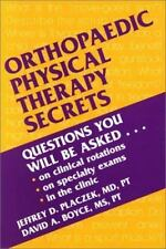 Secrets: Orthopaedic Physical Therapy Secrets by Jeffrey D. Placzek and David A.