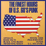 THE FINEST HOURS OF U.S. 60'S PUNK - COMPILATION (CD) - VINYL REPLICA