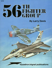 Squadron/Signal 6172 56th Fighter Group - NEW