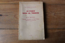 rare : TEZENAS du MONTCEL - le FOREZ sous la Terreur - ed. St Etienne 1952