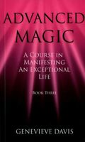 Advanced Magic, Paperback by Davis, Genevieve, Brand New, Free P&P in the UK
