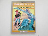 MARTIN MILAN 1990 TBE/TTBE L'EMIR AUX SEPT BEDOUINS