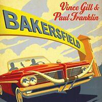 Vince Gill - Bakersfield [CD]