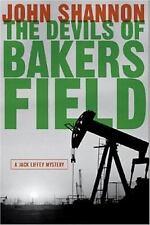 The Devils of Bakersfield: A Jack Liffey Mystery John Shannon Hardcover