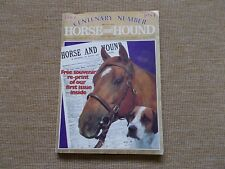 RARE HORSE AND HOUND CENTENARY ISSUE WITH A COPY OF THE FIRST PUBLICATION