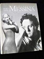 FRANCESCO MESSINA 100 anni - Sculture e disegni 1924 - 1993