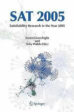 NEW SAT 2005: Satisfiability Research in the Year 2005
