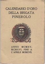 CALENDARIO DELLA BRIGATA PINEROLO 1915 1918 PRIMA GUERRA MONDIALE 1917
