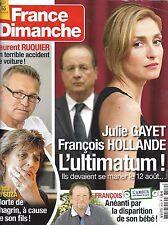 FRANCE DIMANCHE N°3539 27 JUIN 2014 GAYET/ RUQUIER/ SUZA/ EASTWOOD/ DELON &DARC