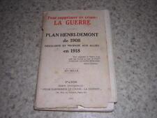1932.pour supprimer ce crime la guerre / Henri Demont.envoi autographe.14-18
