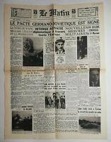 N773 La Une Du Journal Le Matin 24 août 1939 pacte Germano-soviétique