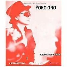 Yoko Ono: Half A Wind Show ? A Retrospective, , Good Book