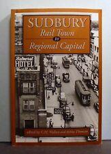 Sudbury Rail Town to Regional Capital,  Ontario