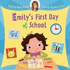 Emily's First Day of School SIGNED by Sarah Duchess of York, Sarah Ferguson