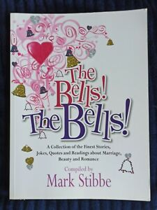 The Bells! The Bells!: A Collection of the Fines... by Stibbe, Dr Mark Paperback