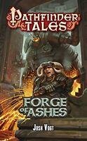 Pathfinder Tales: Forge of Ashes [Paperback] Vogt, Josh