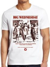 Big Wednesday T Shirt Surfing Film Retro Poster 70s Beach Cool Gift Tee 180