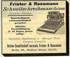 Frister &  Rossmann Berlin SCHNELLSCHREIBMASCHINE Historische Reklame von 1892