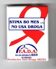 No USA DROGA F.A.D.A. old pin for SPANISH speakers ANTI Drug Addiction aruba