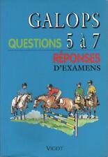 Galops 5 à 7 Questions Réponses d'Examens EQUITATION Résumé & Sommaire Dedans