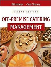 Off-Premise Catering Management Hansen, Bill, Thomas, Chris Hardcover